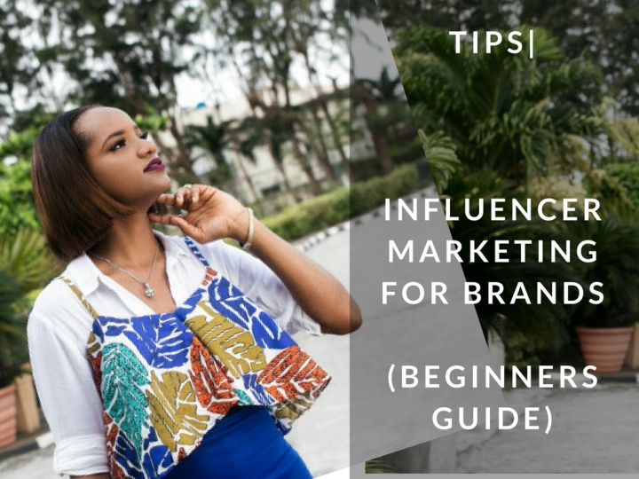 TIPS| INFLUENCER MARKTING FOR BRANDS
