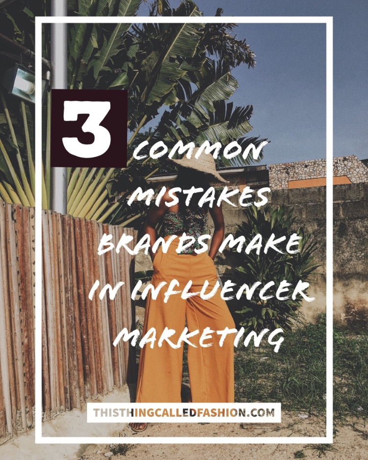 3 common mistakes brands make in Influencer Marketing, ThisthingcalledFashion